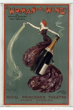 """ Woman and Wine "" [...], Royal Princess's Theatre every evening : [affiche] : [affiche] / Dudley Hardy 
