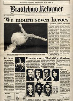 I was baking cookies with my television on and saw this happen. My immediate thought was oh that can't be good. The faces of the onlookers were horrified, Challenger Explosion, Space Shuttle Challenger, Front Page News, Vintage Newspaper, Newspaper Headlines, Past Tense, Newspaper Article, Headline News, Important Dates