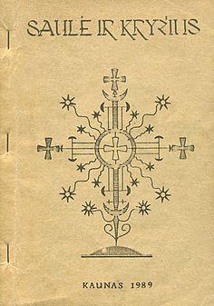 Algirdas Patackas. Saulė ir kryžius. Baltai, baltų religija, pasaulėjauta, kultūra.