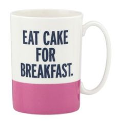 eat cake for breakfast mug / kate spade