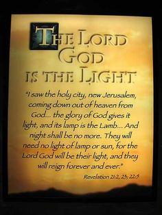 Revelations 21:2, 23; 22:5