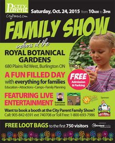 Fall Family Show is on Saturday October 24th 2015 at the RBG in Burlington - come check out the free family event!