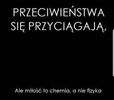 i nie...matematyka ;) Sad Quotes, Motivational Quotes, Life Quotes, Funny Cute, Motto, Quotations, Texts, Poems, Lol