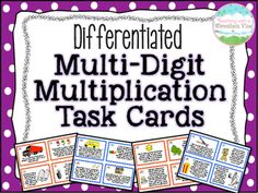 This is a set of 56 DIFFERENTIATED Multi-Digit Multiplication Task Cards! I created these cards for our multi-digit multiplication unit, and differentiated them for two levels of students. The second set of cards use the same scenarios, but add more elements to make them more challenging.