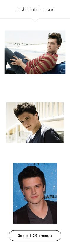 """""""Josh Hutcherson"""" by anjinha1267 on Polyvore featuring josh hutcherson, pictures, guys, boys, famous people, hunger games, people, liam hemsworth, the hunger games e peeta"""