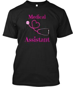 Medical Assistant - Limited Edition   Teespring