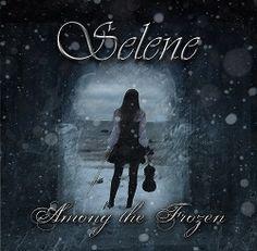 "Selene – ""Among the Frozen"" EP (2013) « Femme Metal Webzine"
