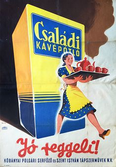 54. macskassy   family coffe substitue is the good breakfast 1949 hungarian posterr
