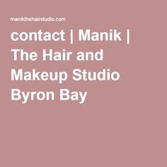contact | Manik | The Hair and Makeup Studio Byron Bay