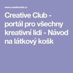 Creative Club - portál pro všechny kreativní lidi - Návod na látkový košk