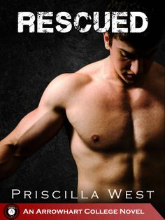 Rescued (Wrecked #2) by Priscilla West