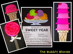 Recipe for a Sweet Year! Then make ice cream cones and on each scoop have students write something they did for everyday.