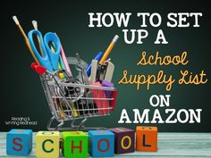 Reading and Writing Redhead: How to Set Up a School Supply List on Amazon