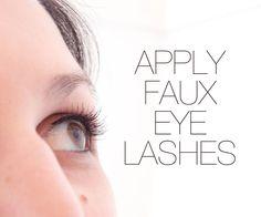How to Apply Fake Eyelashes #beauty #makeup #fashion #style