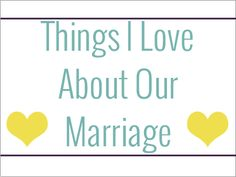 What I Love About Our Relationship #marriage #relationship