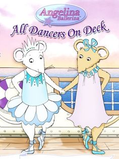 Angelina Ballerina: All Dancers On Deck, 2006 Parents' Choice Award Approved Award - DVDs #Movie