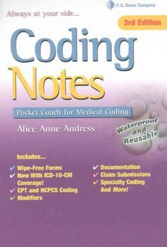 A DAVISS NOTES BOOK! Your professional coding coach at your fingertips Increase your confidence with the expert guidance youll find in the 3rd Edition of this easy-to-use guide. Heres all of the infor