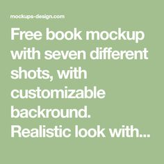 Free book mockup with seven different shots, with customizable backround. Realistic look with separated PSD layers. Free for use!