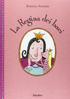 fra le mamme imperfette c'è il libro la regina dei baci