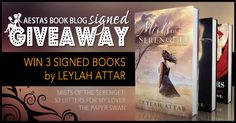 HUGE SIGNED GIVEAWAY —WIN ALL 3 LEYLAH ATTAR BOOKS!! | Aestas Book Blog