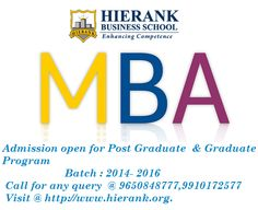 Admission open for post Graduate & Graduate Program.  for more info visit @ http://www.hierank.org/admissions.php