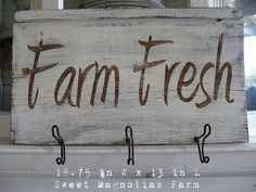 "Sweet Magnolias Farm Original ~ ""Farm Fresh"" Handpainted upcycled Sign With Vintage Wire Coat Hooks ~ SOLD to a Good Home"