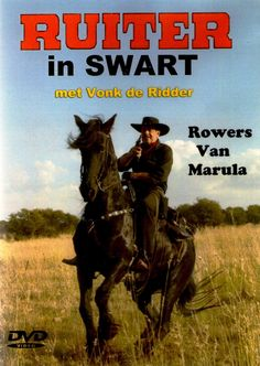 Many Thanks to Sven Barsby for this article on the Ruiter in Swart Series and the NEW LIVE-ACTION DVD - which is sure to be popular amongs. Picture Story, Photo Story, Picture Books, My Land, African History, Vintage Labels, Vintage Toys, Live Action, Old Pictures