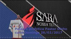 Palavra Profetica Pastor Dinho, Domingo 26/02/2017