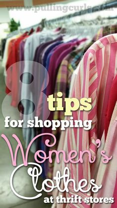 Check out this lady who admits to shopping at thrift stores but also shares 8 great tips for finding the best stuff for you! #pullingcurls