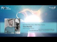 Paul Vinitsky pres. Hazaña extranjero. Ruma - Dos Mundos (Adam Kancerski Remix) {RE * INVENCIBLE} [trance] - YouTube