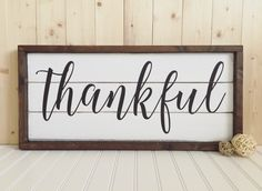 Thankful Wood Sign - Framed - Rustic - Home Decor - Wall Hanging by HeartNSoulDesigns32 on Etsy https://www.etsy.com/listing/251084050/thankful-wood-sign-framed-rustic-home