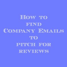 In this Blogging 101 post, Jamie shares how bloggers can find company emails to pitch for review products.