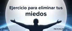 Ejercicio para eliminar tus miedos http://reikinuevo.com/ejercicio-eliminar-miedos/