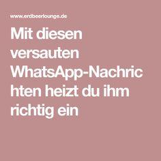 Mit diesen versauten WhatsApp-Nachrichten heizt du ihm richtig ein
