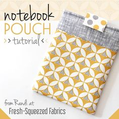 Free notebook pouch tutorial (and such cute fabric! Sewing Basics, Sewing Hacks, Sewing Tutorials, Sewing Crafts, Sewing Projects, Sewing Patterns, Bag Tutorials, Purse Patterns, Tutorial Sewing