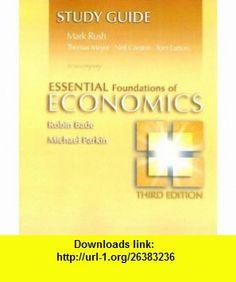 Study Guide for Essential Foundations of Economics plus MyEconLab plus eBook 1-semester Student Access Kit (9780321365583) Robin Bade, Michael Parkin , ISBN-10: 0321365585  , ISBN-13: 978-0321365583 ,  , tutorials , pdf , ebook , torrent , downloads , rapidshare , filesonic , hotfile , megaupload , fileserve