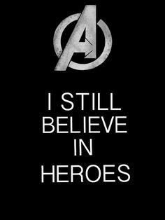 Avengers - I still believe in heroes by ~Mr-Saxon on deviantART