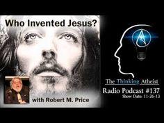 Robert M. Price. Who invented Jesus? #JesusMyth #ChristMyth #RobertMPrice #mythicism http://www.amazon.com/Robert-M.-Price/e/B001JPBXS8/ref=sr_tc_2_0?qid=1423929522&sr=8-2-ent