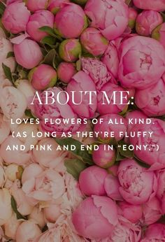 couldn't be more true except i really really like white peonies with pink tips --looks vintage -juliette