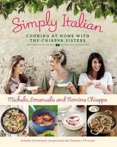 At Home with the Chiappa Sisters: Easy Italian Cooking from the Heart, http://www.amazon.co.uk/dp/0718177053/ref=cm_sw_r_pi_awd_YbObsb0045K6G