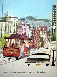This is San Francisco by Miroslav Sasek.   I love his work!