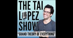 Tai Lopez 67 Steps Tai Lopez: An Influential Guy In Personal Development  Tai Lopez is without a doubt one of the most prominent people today. He possesses multimillion buck companies. Not only that he succeeds in the financial facet, but he was additionally in health and wellness as well as love.  https://itunes.apple.com/us/podcast/tai-lopez-show-grand-theory/id877968260?mt=2