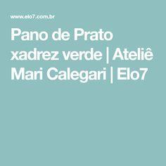Pano de Prato xadrez verde | Ateliê Mari Calegari | Elo7