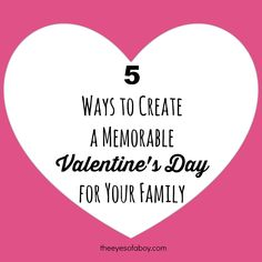 Valentine's Day, February 14th, is right around the corner! Like many moms, I want to create lasting memories for my children to know how much I love them, and Valentine's Day is a great day to have some fun with.   Here are some easy and inexpensive ideas for how to create a memorable [...]