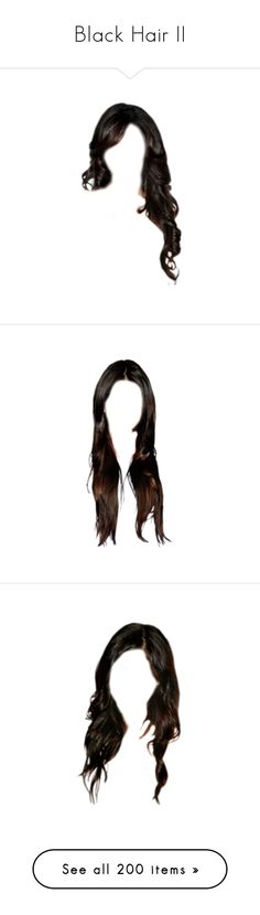 """""""Black Hair II"""" by emmekeekslilliy ❤ liked on Polyvore featuring beauty products, haircare, hair styling tools, hair, hairstyles, doll hair, hair style, wigs, doll parts and head and hair"""