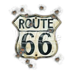 ROUTE 66 SIGN WITH BULLET HOLES   The Wild Side
