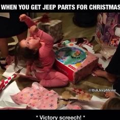 Every Jeep girl's idea of a perfect Christmas! #jeep #wrangler #jeepgirl #itsajeepthing #youwouldntunderstand