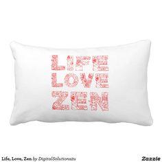 Life, Love, Zen Throw Pillow