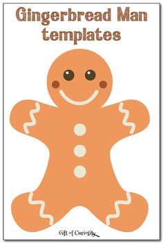 Three gingerbread man templates to inspire some gingerbread man crafts and activity for Christmas || Gift of Curiosity