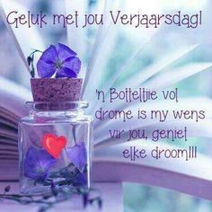 In the Morning by sternenfern on DeviantArt Happy Birthday Sister, Happy Birthday Messages, Birthday Greetings, Birthday Wishes, Favorite Quotes, Best Quotes, Birthday Qoutes, Beautiful Verses, Afrikaanse Quotes